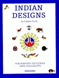 img - for Indian Designs for Jewelry and Other Arts and Crafts by Connie Asch (2003-06-06) book / textbook / text book
