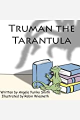 Truman the Tarantula (Literary Lizard Adventures) (Volume 3) Paperback