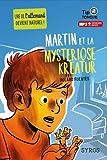 Martin et la Myseriöse Kreatur - collection Tip Tongue - A1 découverte - dès 12 ans
