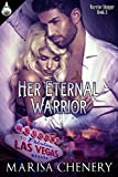 Her Eternal Warrior (Warrior Hunger Book 2)