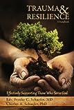 Trauma & Resilience: A Handbook