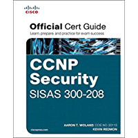 CCNP Security SISAS 300-208 Official Cert Guide: CCNP Secu SISA 3002 ePub _1 (Certification Guide) (English Edition)