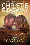 The Scandal (Billionaire's Beach Book 4)