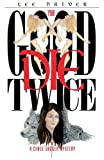 img - for The Good Die Twice by Lee Driver (2013-02-25) book / textbook / text book