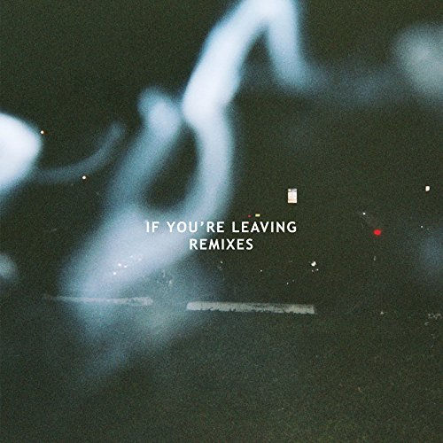If You're Leaving (Futurewife ...