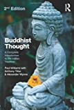 img - for Buddhist Thought: A Complete Introduction to the Indian Tradition by Williams, Paul, Tribe, Anthony, Wynne, Alexander(December 8, 2013) Paperback book / textbook / text book