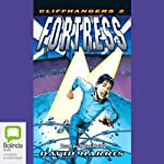 Fortress: Cliffhangers, Book 2 | David Harris