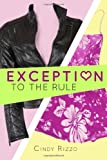 Exception to the Rule, Cindy Rizzo, 1494225557