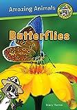 Butterflies (Ranger Rick: Amazing Animals)