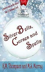 Silver Bells, Curses and Spells