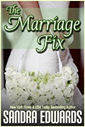 The Marriage Fix (Billionaire Games Book 3)