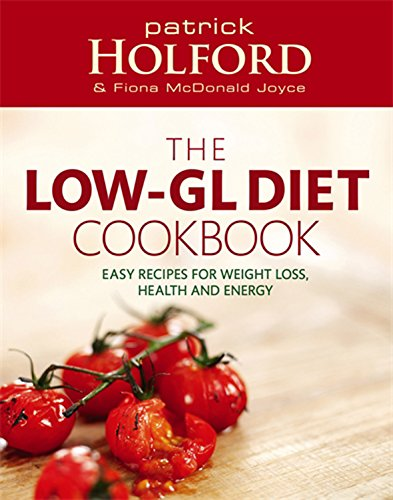 The Holford Low-GL Diet Cookbook