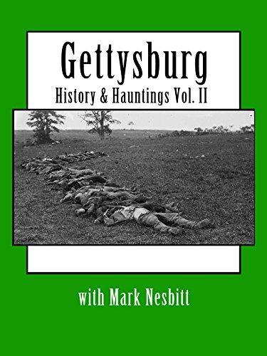 Gettysburg History & Hauntings with Mark Nesbitt Vol. II on Amazon Prime Video UK