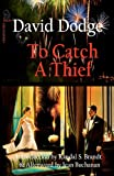 Front cover for the book To Catch a Thief by David Dodge
