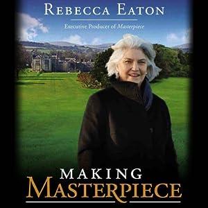 Making Masterpiece Audiobook