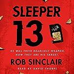 Sleeper 13 | Rob Sinclair