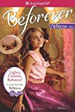 img - for Lights, Camera, Rebecca!: A Rebecca Classic Volume 2 (American Girl Beforever Classic) book / textbook / text book