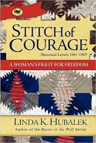 Stitch of Courage: A Womans Fight of Freedom (Trail of Thread Series Book 3)