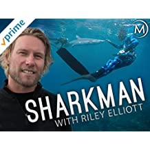 Shark Man with Riley Elliott
