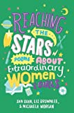 img - for Reaching the Stars: Poems about Extraordinary Women & Girls book / textbook / text book