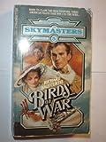 The Birds of War, Richard H. Curtis, 0440003776