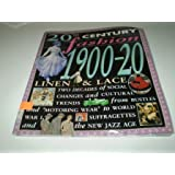 20th Century Fashion: 1900-20 Linen & Lace Paperback: Linen and Lace