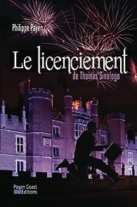 Le Licenciement de Thomas Sinelogo par Philippe Payen