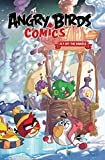 img - for Angry Birds Comics Volume 4: Fly Off The Handle book / textbook / text book