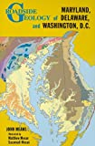 Roadside Geology of Md De and Washington Dc, John Means, 0878425705