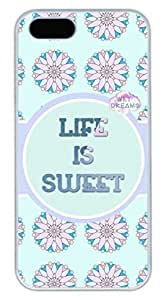 Life Is Sweet Hard Case Cover iPhone 5S 5 Polycarbonate White