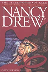 The Secret of Shady Glen (Volume 85) (Nancy Drew) Paperback