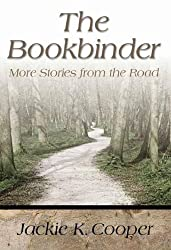 Bookbinder, The: More Stories From The Road (H702/Mrc) by Jackie K Cooper (2006-07-30)