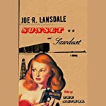 Sunset and Sawdust   Joe R. Lansdale
