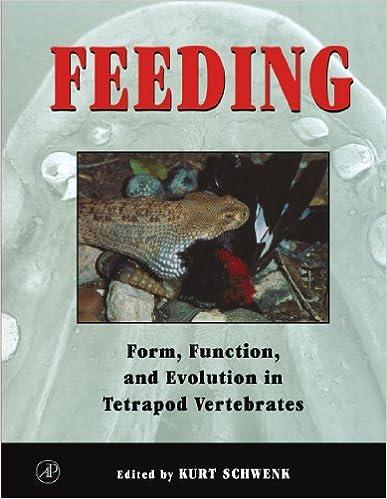 Feeding: Form, Function and Evolution in Tetrapod Vertebrates