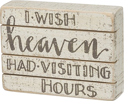 Primitives by Kathy Slat Wood Hand-Lettered Box Sign 6 x 4.5-Inches Heaven Had Visiting Hours