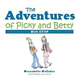 img - for The Adventures of Picky and Betty: Bus Stop book / textbook / text book