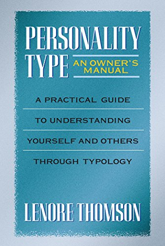 Hudson Manual (Personality Type: An Owner's Manual: A Practical Guide to Understanding Yourself and Others Through Typology (Jung on the Hudson Book Series))