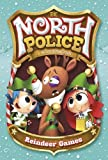 The Reindeer Games (North Police: The North Police)