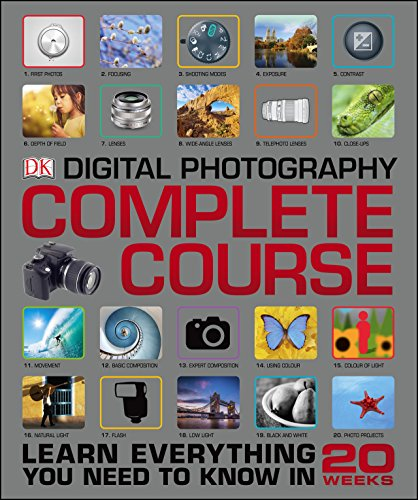 Pdf Photography Digital Photography Complete Course: Learn Everything You Need to Know in 20 Weeks