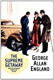 The Supreme Getaway and Other Tales from the Pulps, George Allan England, 1434402517