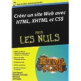 Créer un site Web avec HTML, XHTML et CSS pour les Nuls