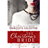 The Christmas Bride (Brides of Holland Springs Book 4)