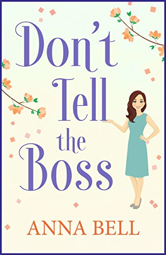 Dont Tell The Boss The Funniest Book Youll Read This Year Dont