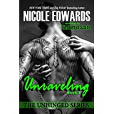 Unraveling (Unhinged Book 2)