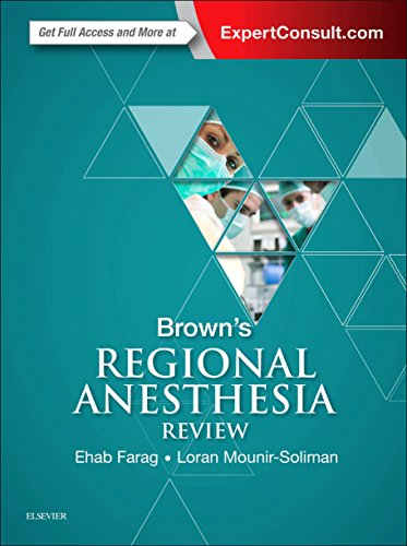 Brown's Regional Anesthesia Review, 1e by Elsevier