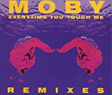 Everytime You Touch Me (Remixes)