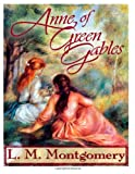 Anne of Green Gables, L. M. Montgomery, 1494389541