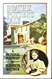 img - for Beatrix Potter's Tale: A Fictional Portrait book / textbook / text book