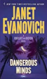 Dangerous Minds: A Knight and Moon Novel