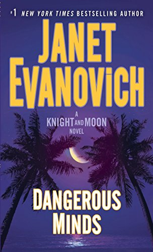 Book cover from Dangerous Minds: A Knight and Moon Novel by Janet Evanovich